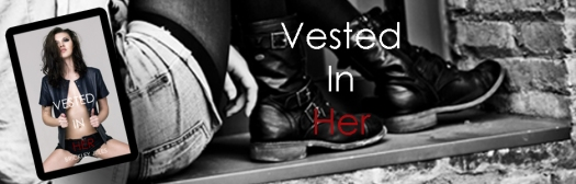 Vested In Her