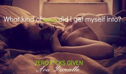 Ava Danielle Zero F*cks Given