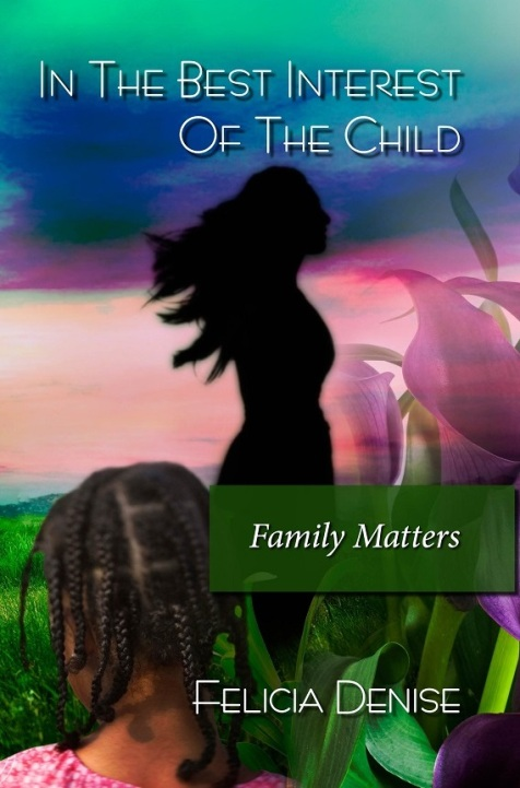 In The Best Interest Of The Child - Family Matters